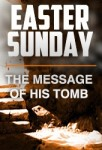 The Message of His Tomb