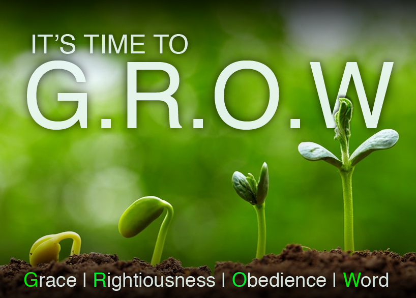 It's time to G.R.O.W: Grow in Grace